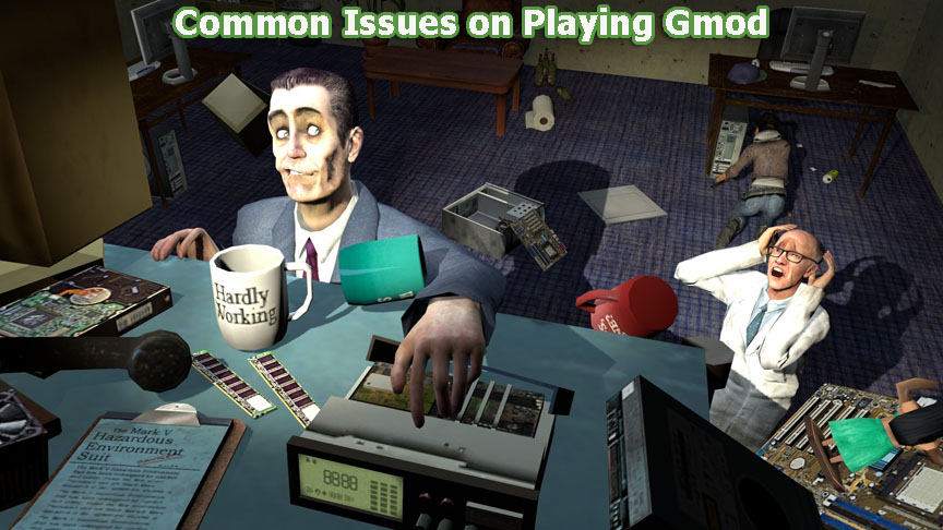 common issues on playing gmod free download game